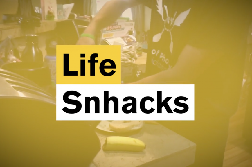Life Snhacks
