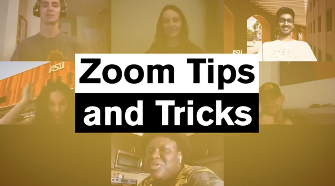 A Zoom grid of ASU Student Life students with the graphic text: Zoom Tips and Tricks